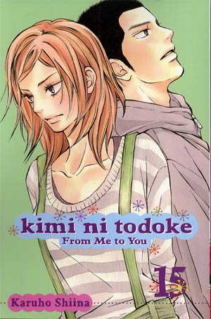 Kimi Ni Todoke -From Me To You- Vol 15 GN