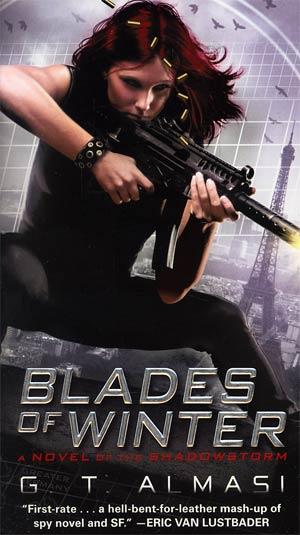 Blades Of Winter A Novel Of The Shadowstorm MMPB