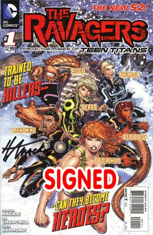 Ravagers #1 Regular Ian Churchill Cover Signed By Howard Mackie (The Culling Tie-In)