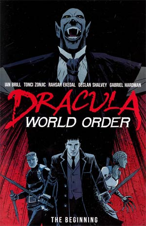 Dracula World Order The Beginning