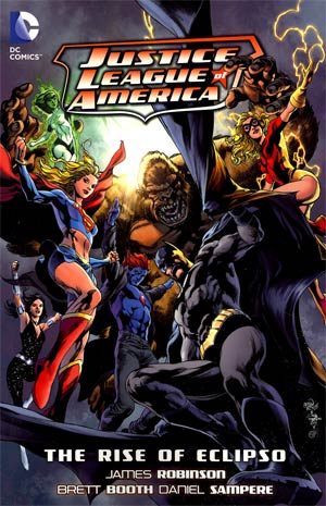Justice League Of America Vol 10 The Rise Of Eclipso TP