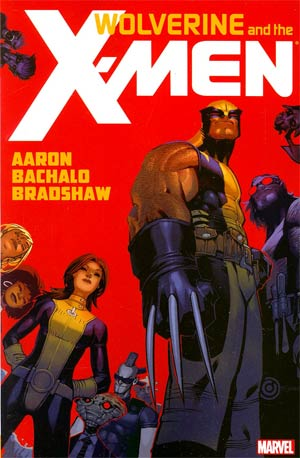 Wolverine And The X-Men By Jason Aaron Vol 1 TP