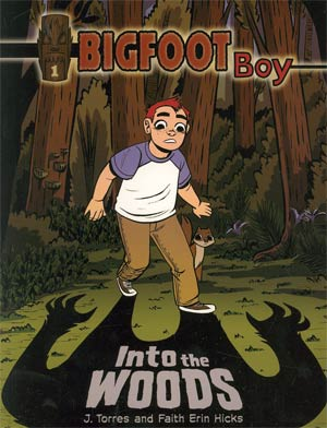 Bigfoot Boy Vol 1 Into The Woods GN