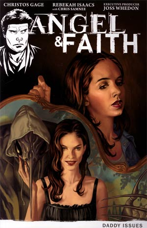 Angel & Faith Vol 2 Daddy Issues TP