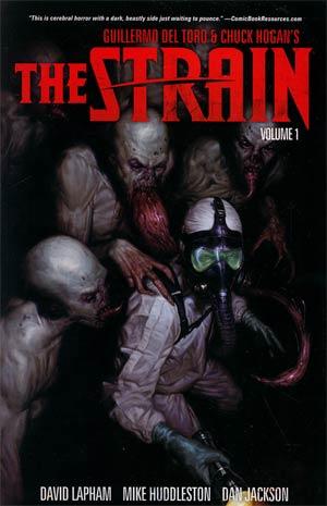 Guillermo Del Toro & Chuck Hogans Strain Vol 1 TP