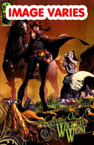 DO NOT USE Legend Of Oz The Wicked West Vol 2 #1 (Filled Randomly With 1 Of 4 Covers)