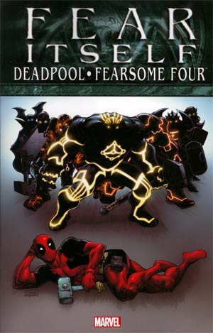 Fear Itself Deadpool Fearsome Four TP