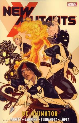New Mutants Vol 6 De-Animator TP