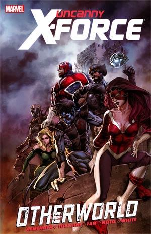Uncanny X-Force Vol 5 Otherworld TP