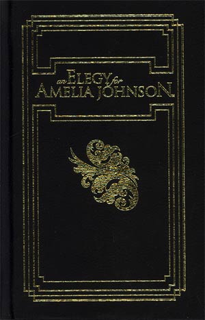 An Elegy For Amelia Johnson HC Leather Bound Edition