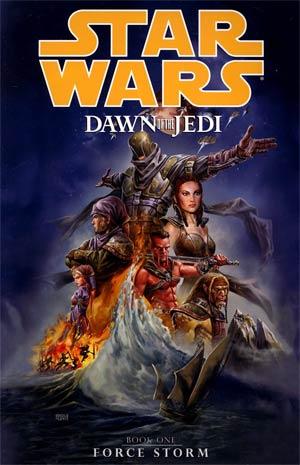 Star Wars Dawn Of The Jedi Vol 1 Force Storm TP