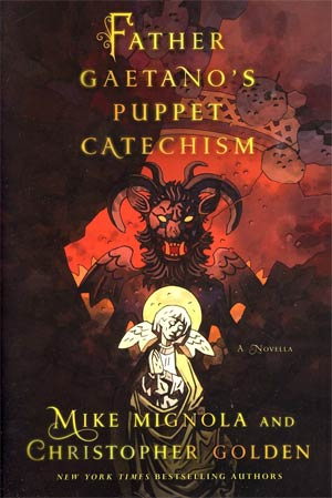 Father Gaetanos Puppet Catechism An Illustrated Novella HC