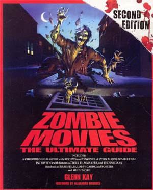Zombie Movies Ultimate Guide SC 2nd Edition