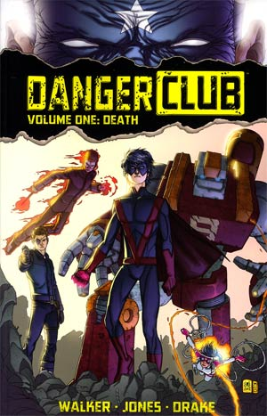 Danger Club Vol 1 Death TP