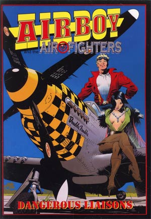 Airboy And The Airfighters Dangerous Liaisons TP