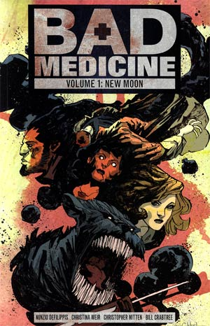 Bad Medicine Vol 1 New Moon TP