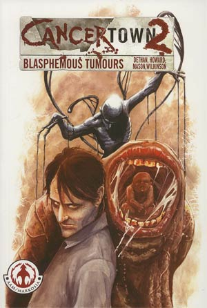 Cancertown 2 Blasphemous Tumours TP