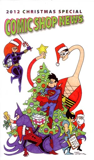 Comic Shop News 2012 Christmas Special - FREE - Limit 1 Per Customer