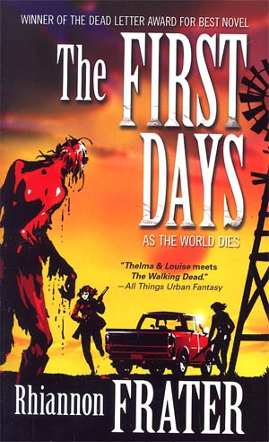 First Days As The World Dies MMPB
