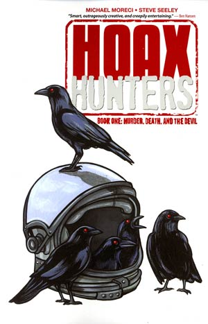 Hoax Hunters Vol 1 Murder Death And The Devil TP