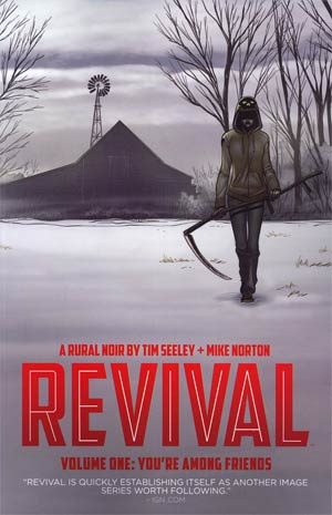Revival Vol 1 Youre Among Friends TP