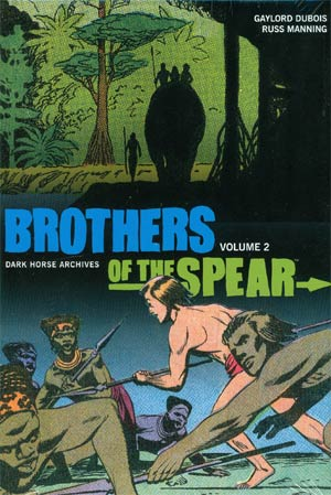 Brothers Of The Spear Archives Vol 2 HC