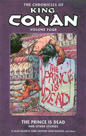 Chronicles Of King Conan Vol 4 Prince Is Dead And Other Stories TP