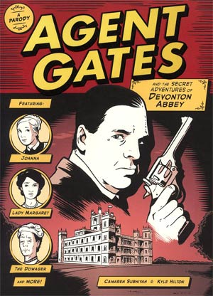 Agent Gates And The Secret Adventures Of Devonton Abbey GN
