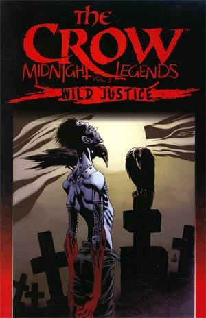 Crow Midnight Legends Vol 3 Wild Justice TP