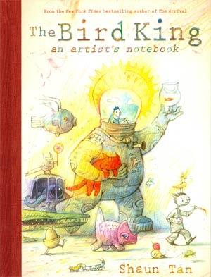 Bird King An Artists Notebook HC
