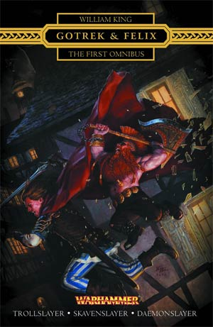 Warhammer Gotrek & Felix First Omnibus SC