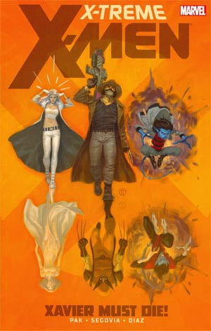 X-Treme X-Men Vol 1 Xavier Must Die TP