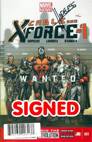 Cable And X-Force #1 Cover H DF Signed By Dennis Hopeless