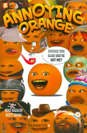 Annoying Orange Vol 2 Orange You Glad Youre Not Me TP