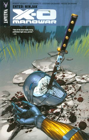 X-O Manowar Vol 2 Enter Ninjak TP