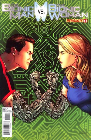 Bionic Man vs Bionic Woman #1 Regular Sean Chen Cover