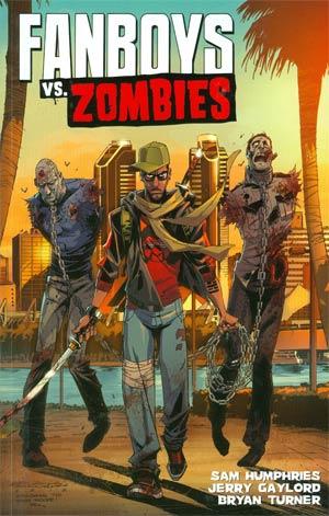 Fanboys vs Zombies Vol 2 Appetite For Destruction TP