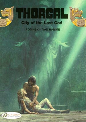 Thorgal Vol 6 City Of The Lost God - Between Earth And Sun GN