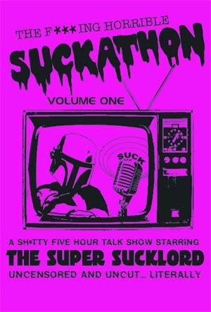 F*cking Terrible Suckathon Vol 1 DVD