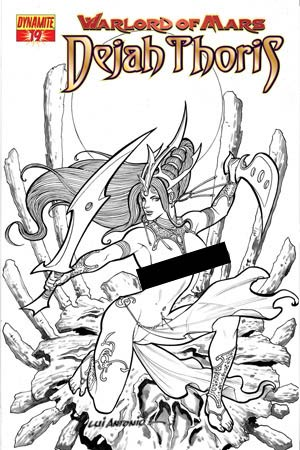 Warlord Of Mars Dejah Thoris #19 High-End Lui Antonio Black & White Risque Ultra-Limited Variant Cover (Only 25 In Existence)