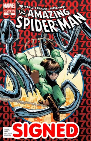 Amazing Spider-Man Vol 2 #700 2nd Ptg Original Humberto Ramos Variant Cover Signed By Dan Slott (Limit 1 per customer)