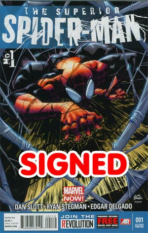 Superior Spider-Man #1 2nd Ptg Ryan Stegman Variant Cover Signed By Dan Slott (Limit 1 per customer)