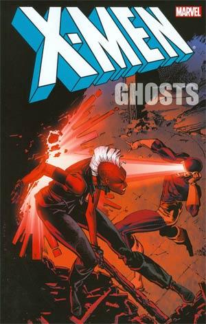 X-Men Ghosts TP