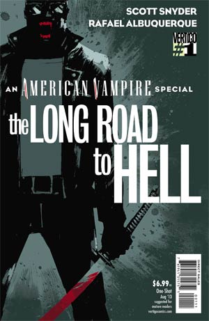 American Vampire Long Road To Hell #1 Cover A Regular Rafael Albuquerque Cover