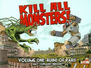 Kill All Monsters Vol 1 Ruins Of Paris TP