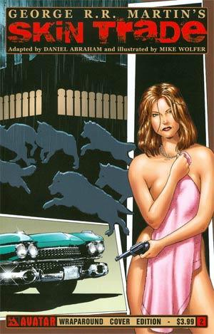 George RR Martins Skin Trade #2 Cover B Wrap Cvr