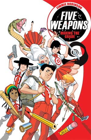 Five Weapons Vol 1 Making The Grade TP