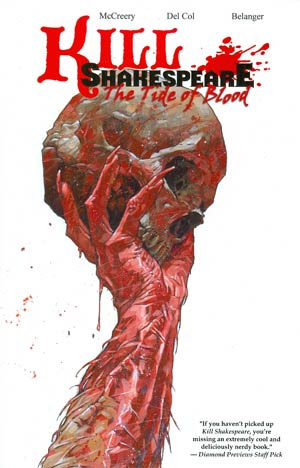 Kill Shakespeare Vol 3 Tide Of Blood TP