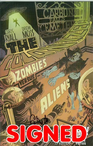 Colonized #1 Cover C Incentive Signed By Chris Ryall & Dave Sim