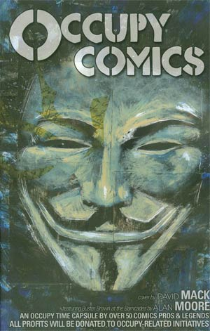 Occupy Comics Art & Stories Inspired By Occupy Wall Street TP
